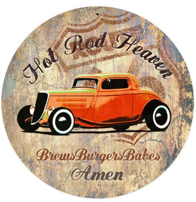 Vintage and Retro Tin Signs - JackandFriends.com - Hot Rod Heaven Round Metal Sign 14 x 14 Inches, $24.98 (http://www.jackandfriends.com/hot-rod-heaven-round-metal-sign-14-x-14-inches/)
