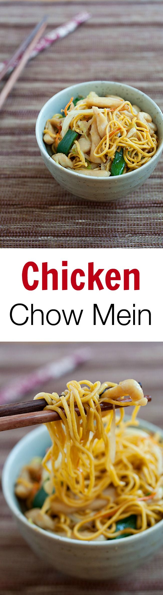 Chicken Chow Mein – the easiest and best chicken chow mein noodles you'll ever make. Healthy, budget-friendly and a zillion times better than takeout! | rasamalaysia.com
