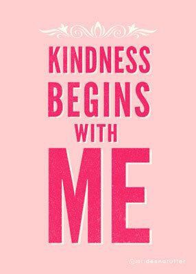 Kindness Begins With Me ❤️