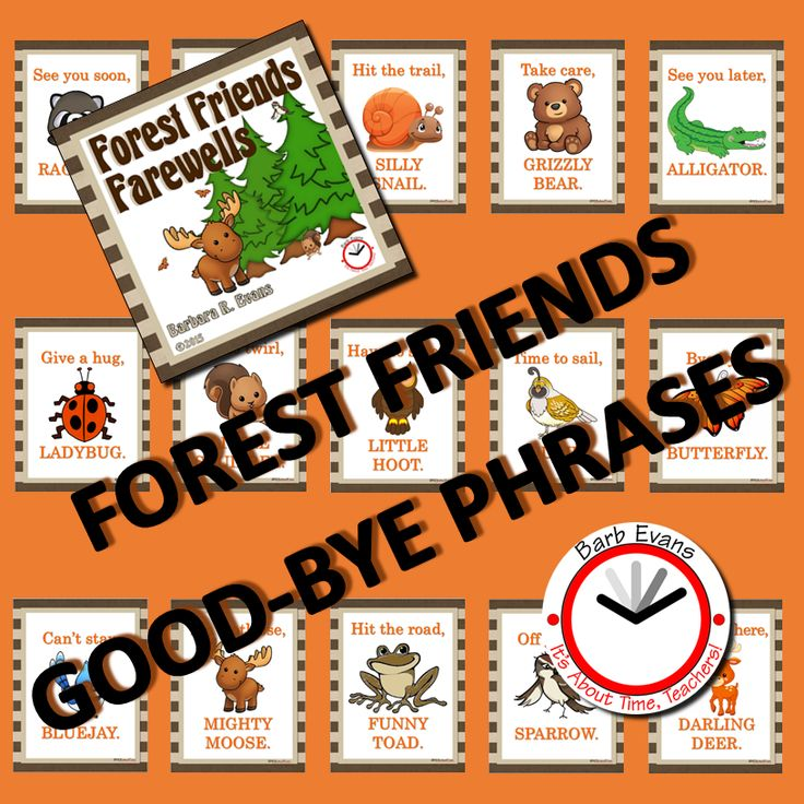 Fresh phrases for saying farewell at the end of the day or to parents in the morning.