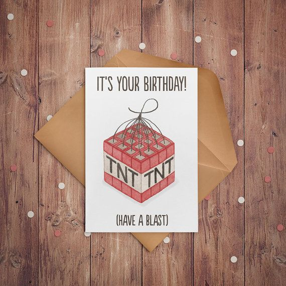 Minecraft Birthday Card by HelloSweetieDesign & Tab Smith https://www.etsy.com/ca/listing/459988224/minecraft-birthday-card-minecraft-pun via Etsy