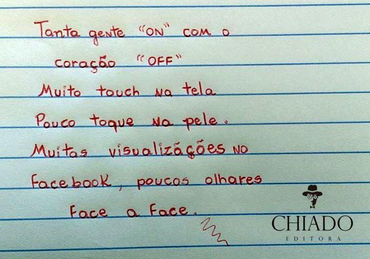 "frasespoesiaseafins: "" via Chiado Editora """