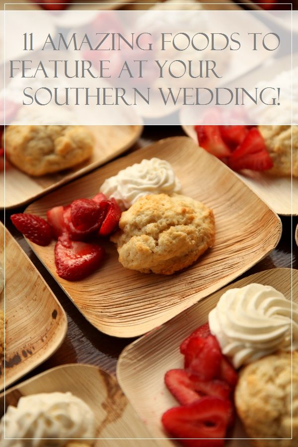 11 amazing foods to feature at your southern wedding / Pepper Nix Photography See more www.rusticfolkweddings.com/2015/04/29/11-foods-to-feature-at-your-southern-wedding/