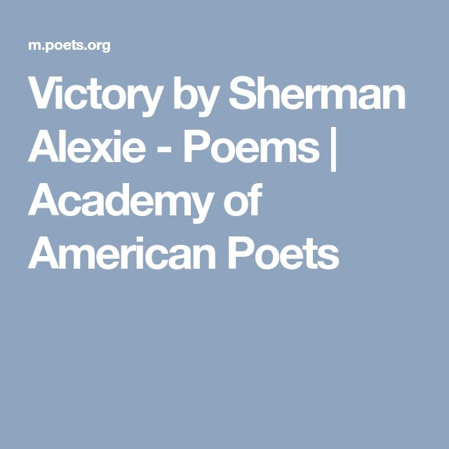 Victory by Sherman Alexie - Poems | Academy of American Poets