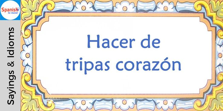 #Spanish sayings and idioms: What can't be cured must be endured