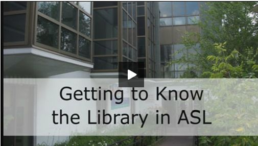 """OCCL website has videos on """"Getting to Know the Library"""" in ASL"""
