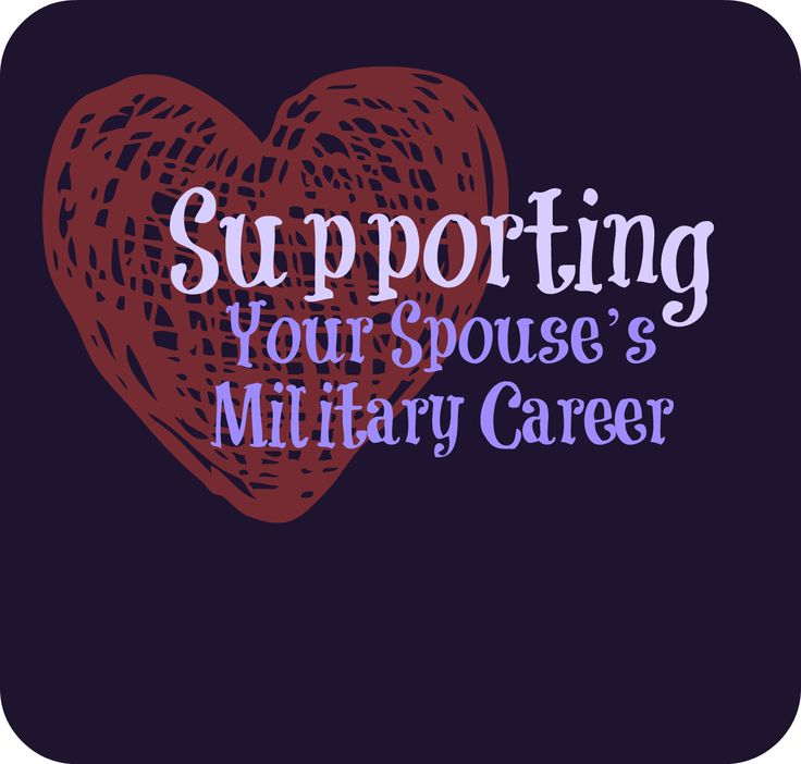 Supporting Your Spouse's Military Career