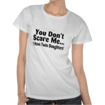 Twin Daughter Quotes | Funny Twin Sayings T-shirts, Shirts and Custom Funny Twin Sayings ...