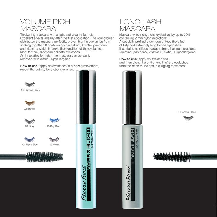 Volume Rich Mascara  Thickening mascara with a light and creamy formula. Excellent effects already after the first application. The round brush distributes the mascara perfectly, preventing the eyelashes from sticking together. It contains acacia extract, keratin, panthenol and vitamins which improve the condition of the eyelashes. Ideal for thin, short and delicate eyelashes. An innovative formula - the mascara can be easily removed with water. Hypoallergenic.  Long Lash Mascara  Mascara…