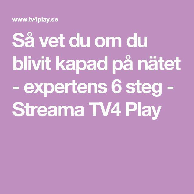 Så vet du om du blivit kapad på nätet - expertens 6 steg - Streama TV4 Play