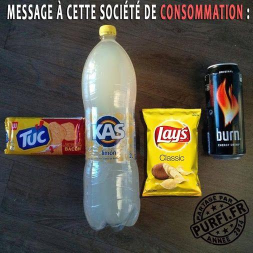 Message à notre société de consommation