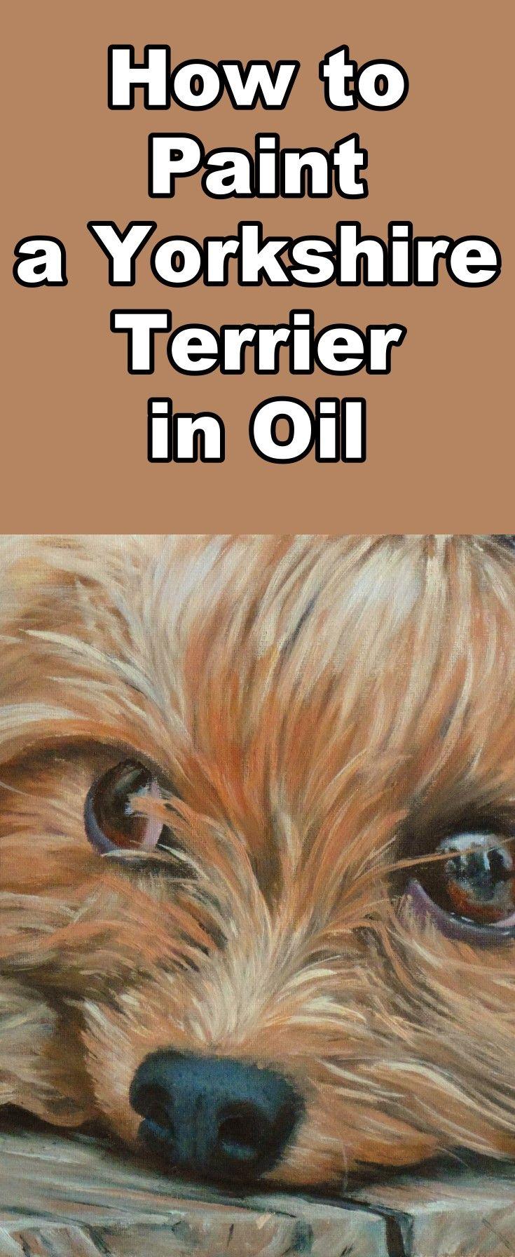Lernen Sie, diesen niedlichen Yorkshire Terrier mit diesem kostenlosen Ölgemälde-Tutorial zu malen