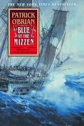 Blue at the Mizzen (Vol. Book 20) (Aubrey/Maturin Novels): Patrick O'Brian - FIC OBR Napoleon has been defeated at Waterloo, and the ensuing peace brings with it both the desertion of nearly half of Captain Aubrey's crew and the sudden dimming of Aubrey's career prospects in a peacetime navy.