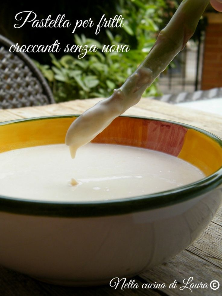pastella per fritti croccanti senza uova - nella cucina di laura