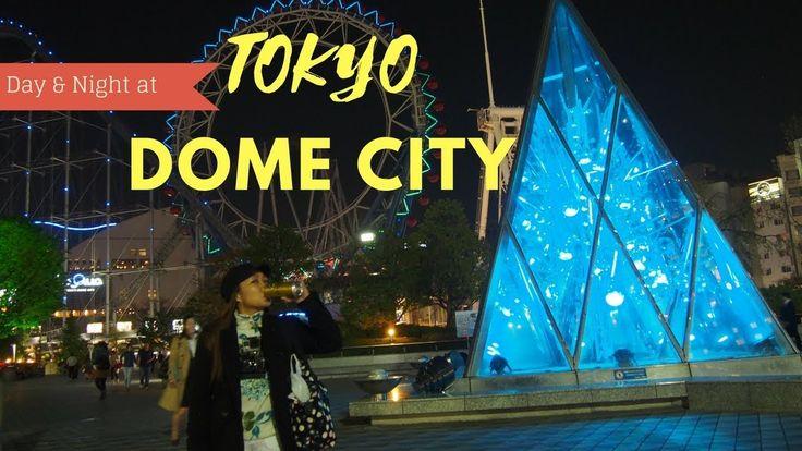 Tokyo Dome City   Japan Travel Series