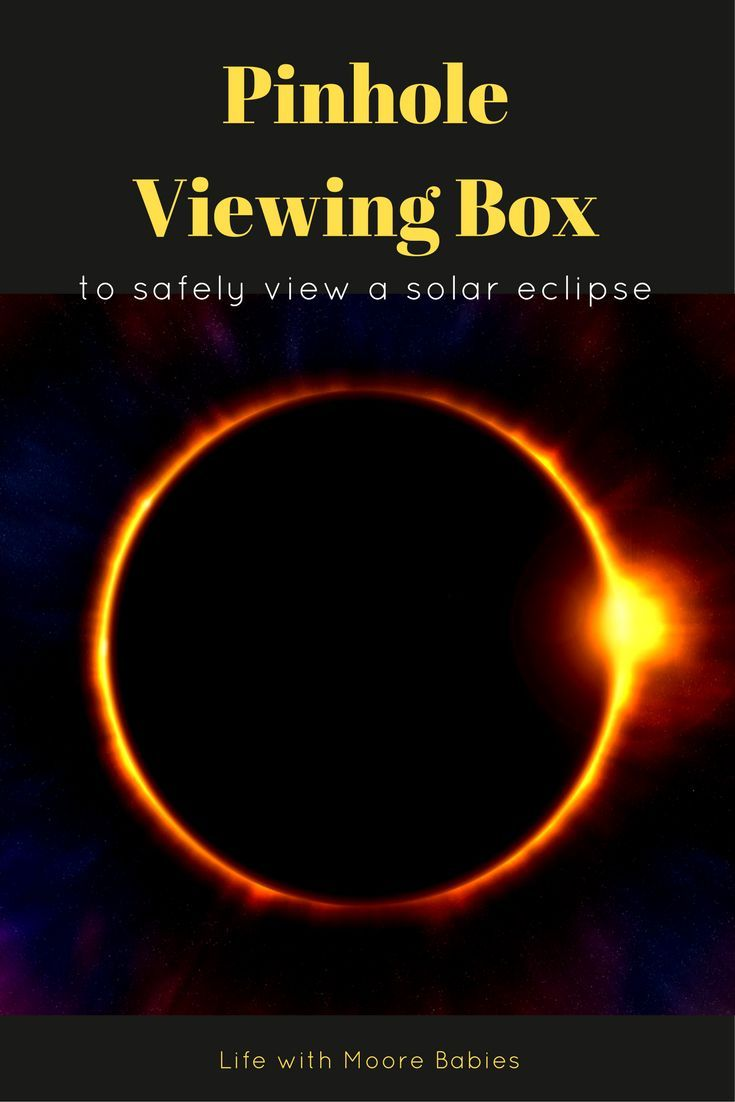 Make a Pinhole Viewing Box (Pinhole Camera) to safely watch a solar eclipse. Great way to get some hands-on science learning for kids!
