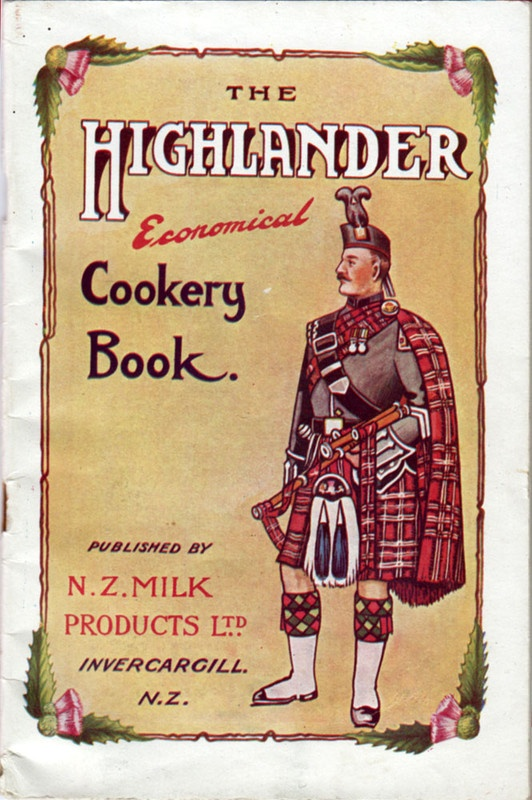 Cover of The Highlander Economical Cookery Book' published by New Zealand Milk Products Ltd, Invercargill, New Zealand, 1925.