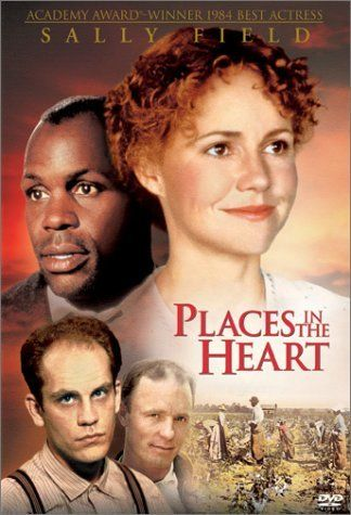 """Places in the Heart"" This movie always makes me cry."