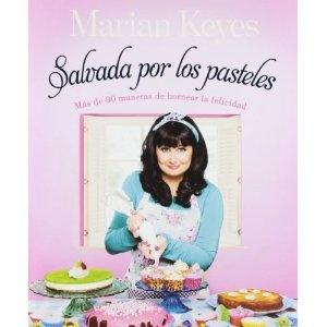 Salvada por los pasteles (Diversas (plaza)): Amazon.es: MARIAN KEYES, LAURA; MANERO JIMENEZ: Libros