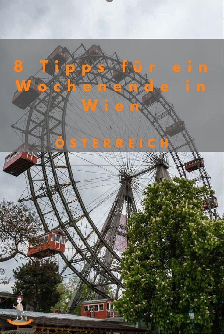 8 Tipps für ein Wochenende in Wien