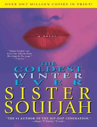 11 best urban fiction recommendations images on pinterest fiction the coldest winter ever by sister souljah fandeluxe Image collections