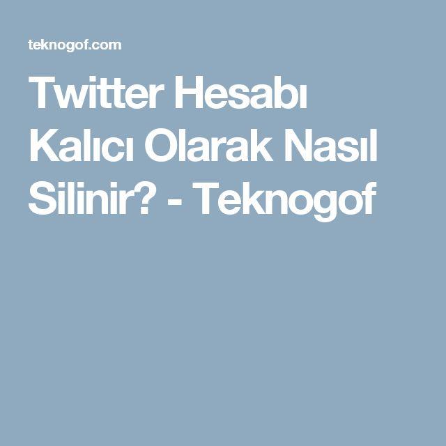 Twitter Hesabı Kalıcı Olarak Nasıl Silinir? - Teknogof