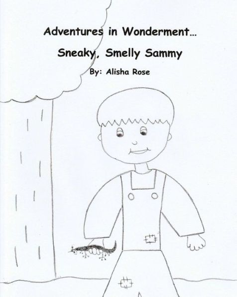 Adventures in Wonderment: Sneaky, Smelly Sammy: Coloring Book