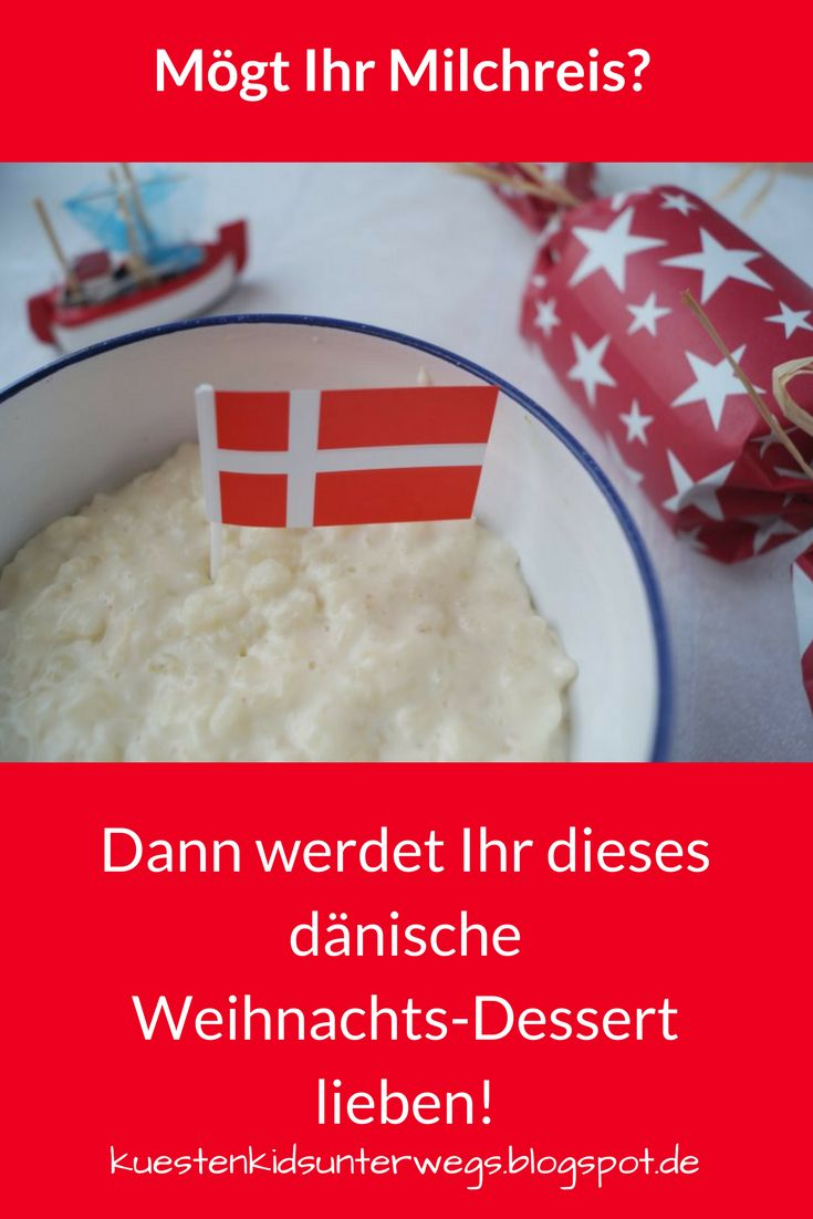 Rezept: Risalamande, das dänische Weihnachts-Dessert