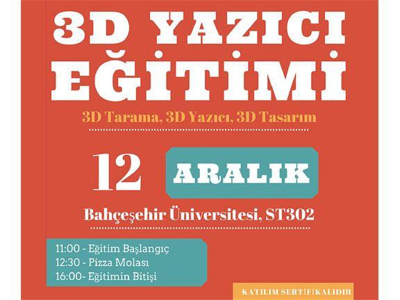 Genel 3D Yazıcı & Tarayıcı Eğitimi III, biletino, 3Durak