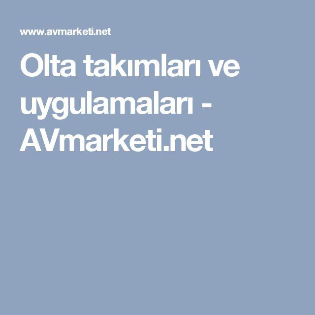 Olta takımları ve uygulamaları - AVmarketi.net