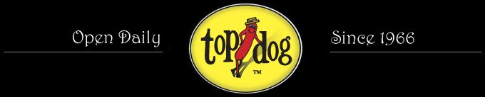 top dog #2 - Northside   2503 Hearst Ave. Berkeley, CA 94704  Phone: (510) 843-1241