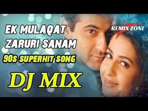 DJ Song   Ek Mulakat Zaruri Hai Sanam DJ Remix   Old Is Gold