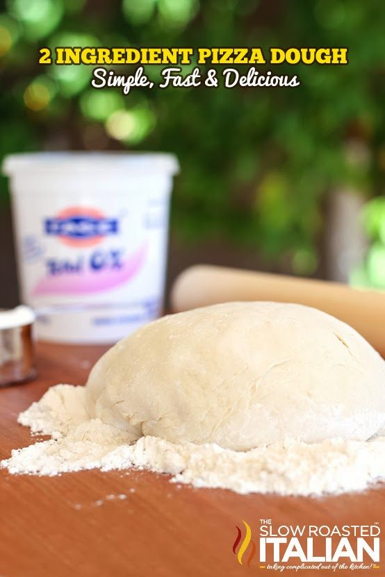 2-Ingredient Pizza Dough 1 cup Greek Yogurt (I used Fage Non-Fat Plain)  1 - 1 1/2 cups self-rising flour