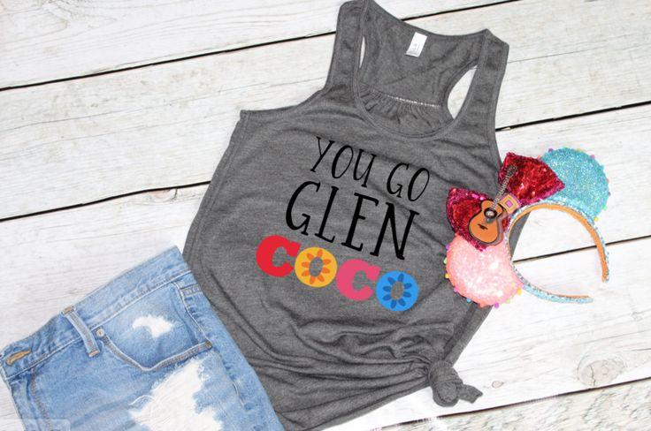 PRE-ORDER SHIP DATE 10/30 -  You Go Glen COCO - Disney Coco Mean Girls Shirt