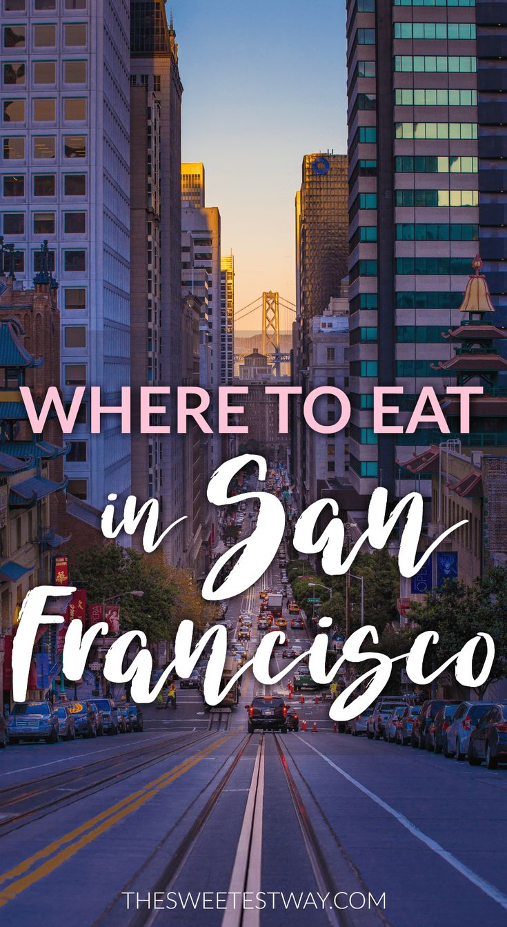 My favorite places to eat in San
