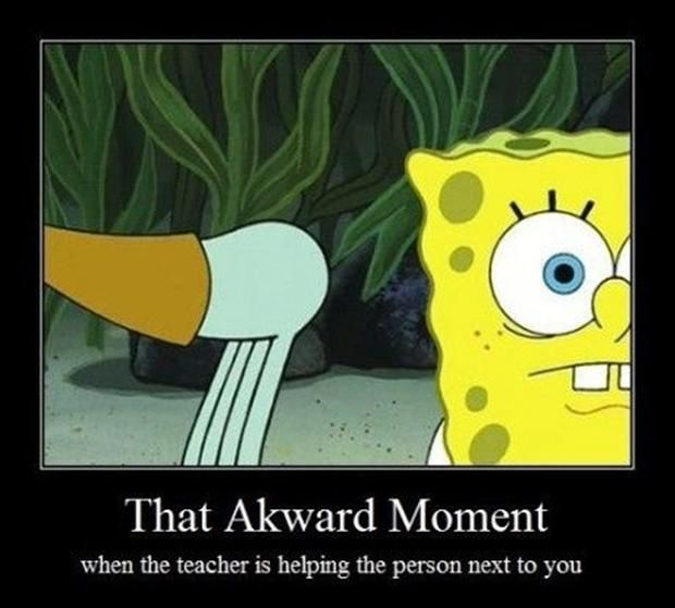 awkward moment when, funny quotes