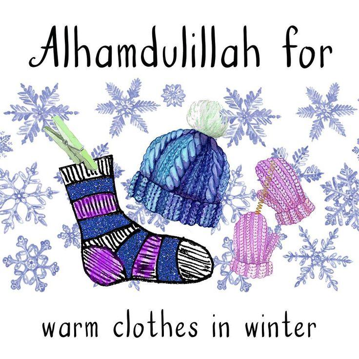 42. Alhamdulillah for warm clothes in winter. #AlhamdulillahForSeries