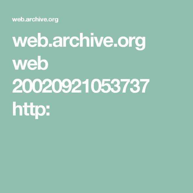 web.archive.org web 20020921053737 http: