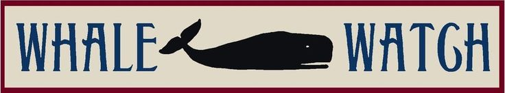 PRIMITIVE STENCIL WHALE WATCH 4X24  .007 MIL FREE SHIPPING #FolkArtFromTheHarbor
