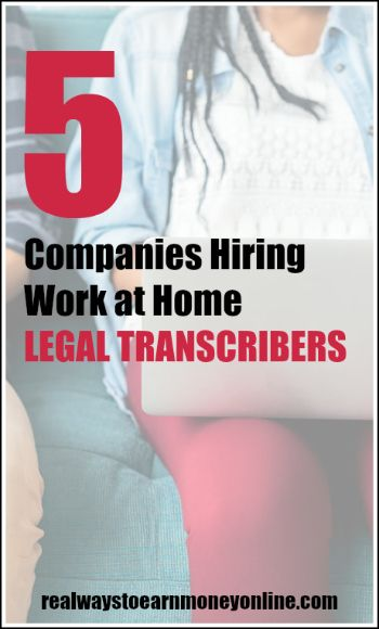 Looking for work at home legal transcription jobs? Here are 5 companies that occasionally hire.