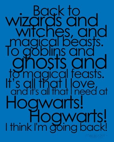 Back to spells and enchantments, potions and friends. To gryffindors! hufflepuffs! Ravenclaws! Slytherins! Back to the place where our story begins! Hogwarts! Hogwarts!   I love AVPM! : Totally Awesome, Hogwarts, Musicals, I M, Harrypotter, Potter Musical, Harry Potter, Fandom, Starkid