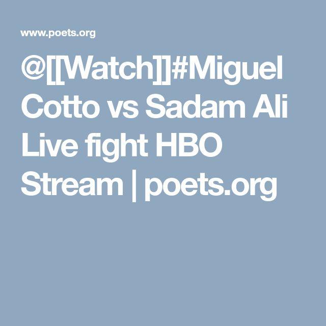 @[[Watch]]#Miguel Cotto vs Sadam Ali Live fight HBO Stream   poets.org