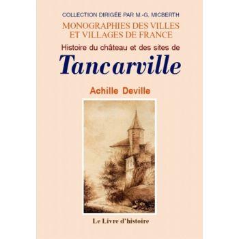 chateau de tancarville   ... locales > Histoire du château et des sites de Tancarville (76