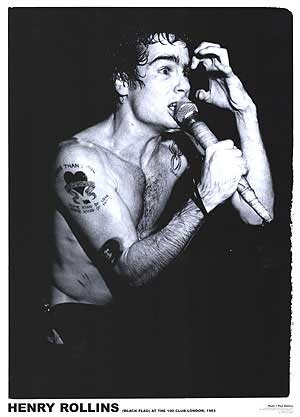 henry rollins. black flag. Not the biggest black flag fan, but I can appreciate Henry Rollins for what he did in Punk music.