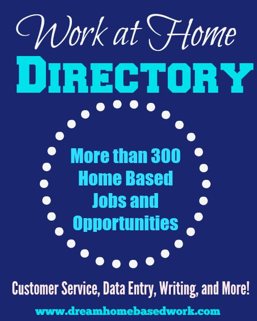 Work at home directory for those who are searching for legitimate jobs from home. More than 200 work at home jobs in customer service, writing, data entry, and more.