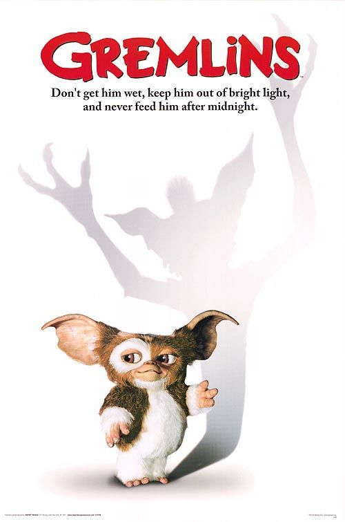 GREMLINS (1984). Christmas classic | (1) No bright lights; (2) Don't get him wet; (3) Never feed him after midnight ...