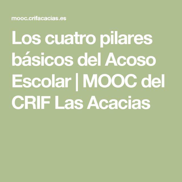 Los cuatro pilares básicos del Acoso Escolar | MOOC del CRIF Las Acacias