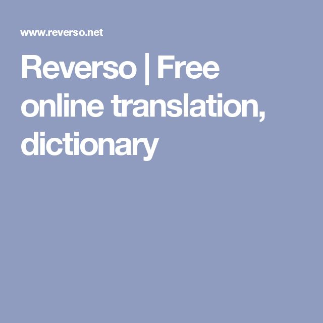 Reverso | Free online translation, dictionary