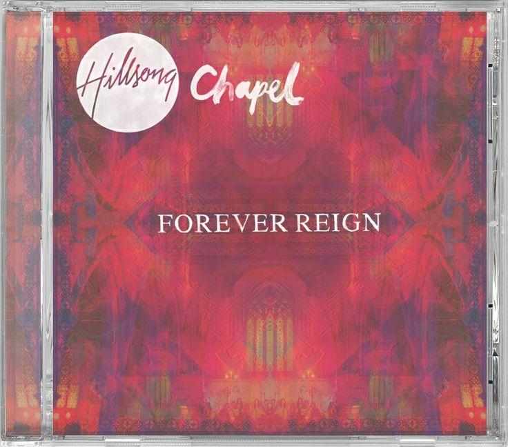 Hillsong Chapel 2012: Forever Reign CD & Bonus DVD