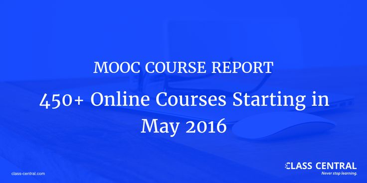 MOOC Course Report: May 2016